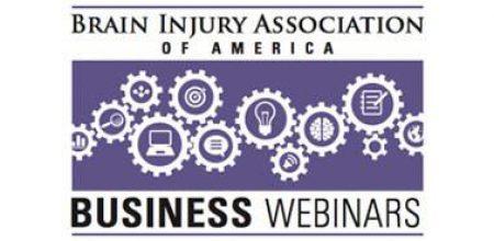 Business of Brain Injury Webinars