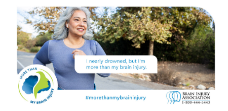 #MoreThanMyBrainInjury Awareness Campaign: Drowning