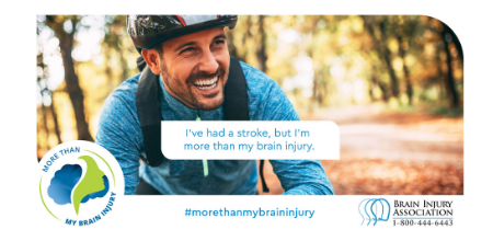 #MoreThanMyBrainInjury Awareness Campaign: Stroke