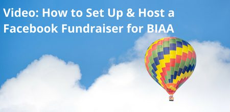 How to Host a Facebook Fundraiser for BIAA